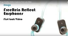 ifrogz FreeRein Reflect Earphone First Look Video