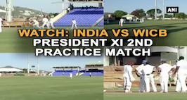 Watch- India vs WICB President XI 2nd Practice Match