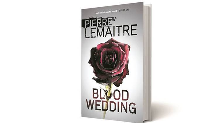 Blood Wedding, Blood Wedding review, Blood Wedding book review, Pierre Lemaitre, Pierre Lemaitre book, Pierre Lemaitre news book, MacLehose, MacLehose new books, book review
