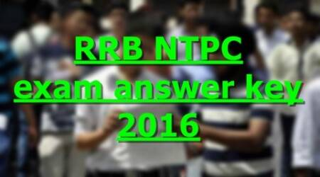 RRB NTPC exam 2016: Here's how to check the answerkey