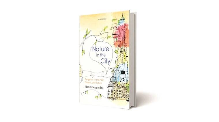 ecological history of Bangalore, The Giving Trees, environment, plant trees, national gallery of modern art, banglore art gallery, garden city, ngma garden, nature, indian express book review, books