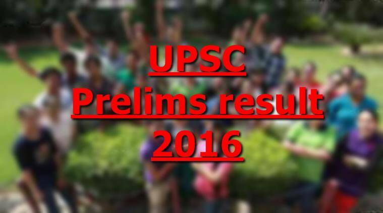 upsc, upsc prelim result, upsc prelim result 2016, upsc.gov.in, upsc result, Upsc Prelims Result, upsc.gov.in, www.upsc.gov.in, upsc result, Upsc results 2016, Rpsc ras pre marks, upsc pre result, india result, result india, upsc, upsc 2016 results.in, upsc result website, upsc official website, upsc result link, upsc result 2016, upsc result 2016, prelims result 2016, union public service commission, education news, indian express