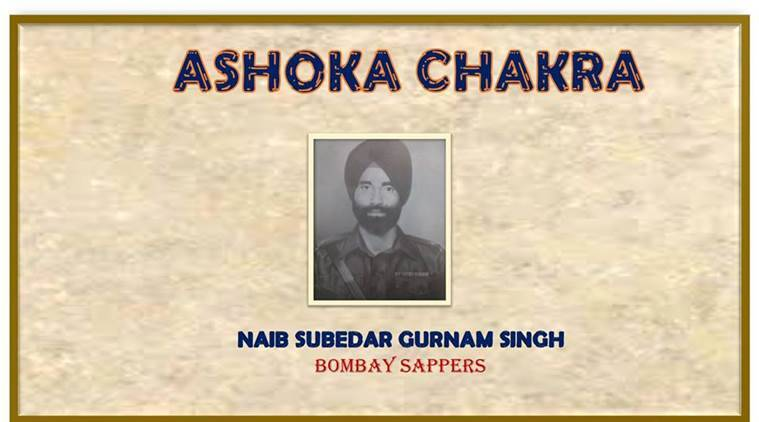 Naib Subedar Gurnam Singh, Bombay sappers, Indian army, Ashok chakra, bravest of the brave, Indian soldiers, this day in history, Indian Express