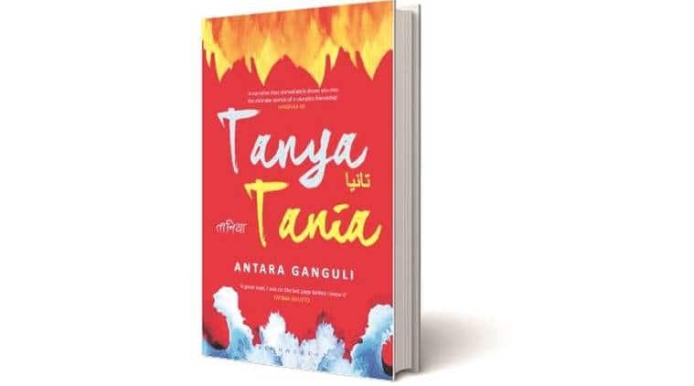 Tanya Tania, Antara Ganguli, Bloomsbury, Tanya Tania Antara Ganguli, book review, indian express book review