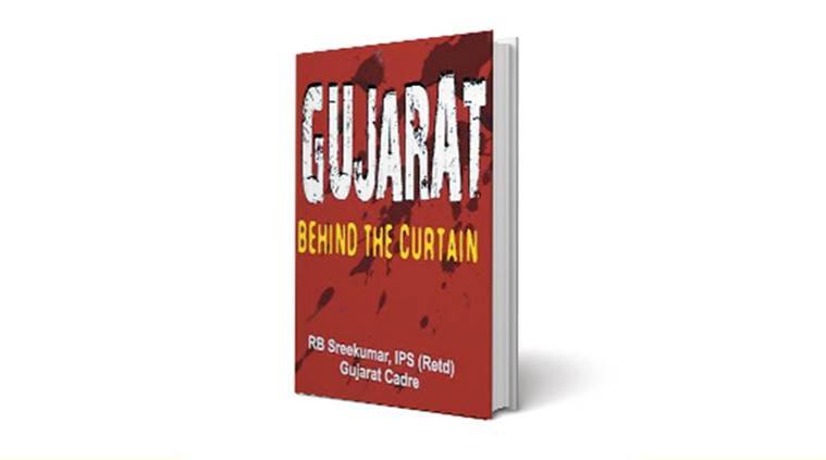Gujarat Behind The Curtain, book launch, R B Sreekumar, Gujarat State Vishwa Hindu Parishad, Narendra Modi, PM Modi news, Latest news, India news