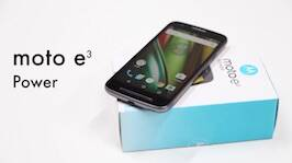 VIDEOS: Moto e3 Power Unboxing Video