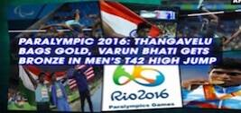Paralympic 2016: Thangavelu Bags Gold, Varun Bhati Gets Bronze In Men's T42 High Jump