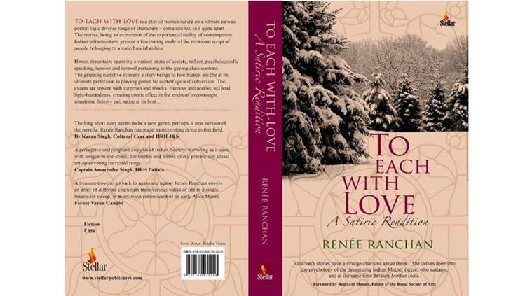 Renee Ranchan, Renee Ranchan To Each With Love, Renee Ranchan new book, Renee Ranchan to each with love a satiric rendition, books news, books latest, india news, indian express