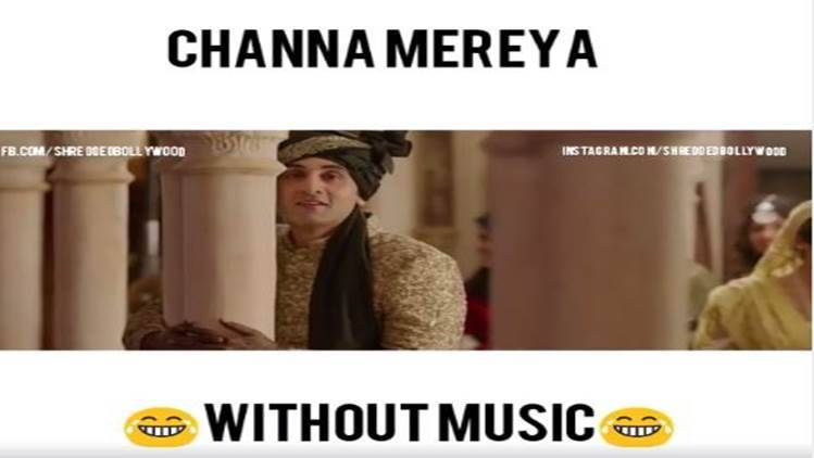 That's Channa Mereya without music