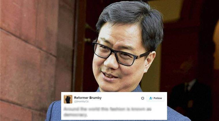 Kiren Rijiju was given a response he would probably never forget
