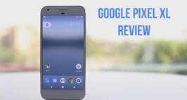 Google Pixel XL Phone Review: Pros, Cons And Final Verdict