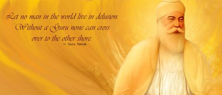 Guru Nanak Jayanti 'Birthday' 2016: Top 10 memorable and inspiring quotes  by the first Sikh Guru – Guru Nanak! | Lifestyle News,The Indian Express
