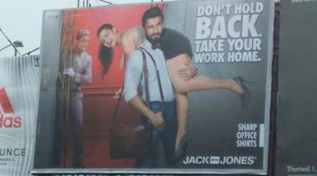 ranveer singh, ranveer singh advertisment, ranveer singh jack and jones, ranveer singh billboard, ranveer singh sexist poster, jack and hones ranveer singh ad, ranveer singh ad, ranveer singh dont hold back, ranveer singh masculinity, ranveer singh controversy, india news