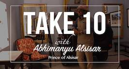 Magnetic Fields 2016: Take 10 With Abhimanyu Alsisar, Prince Of Alsisar