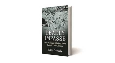 Sumit Ganguly, Sumit Ganguly book, Impasse: Indo-Pakistani Relations at the Dawn of a New Century , book review, india pakistan, Pathankot airbase attack, Uri attack, Nagrota attack, indian express book review
