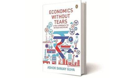 Economics without Tears: A New Approach to an Old Discipline, Ashok Sanjay Guha, Penguin Portfolio, book review