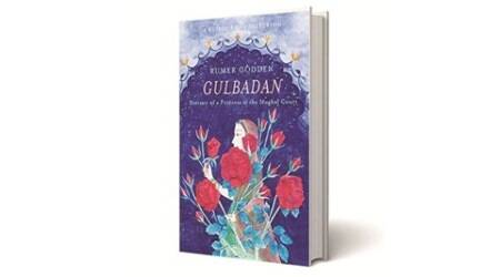 Gulbadan: Portrait of a Princess at the Mughal Court, Rumer Godden, Speaking Tiger Books, book review, indian express book review, indian express