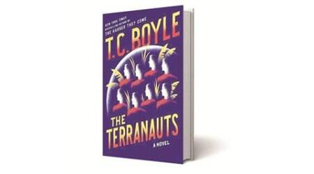 The Terranauts, TC Boyle, Bloomsbury, book review, indian express book review