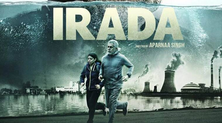 rada movie review, Irada review, Irada, Irada movie, Irada cast, Irada star rating, Irada film, Irada release, Irada story, indian express Naseeruddin Shah, Irada Naseeruddin Shah