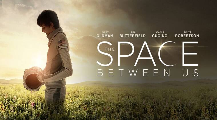 """The Space Between Us movie review: The film has many """"facts"""" however, only one fact really matters: February 14 is upon us. And what's a couple of planets and 70-odd million miles between love?"""