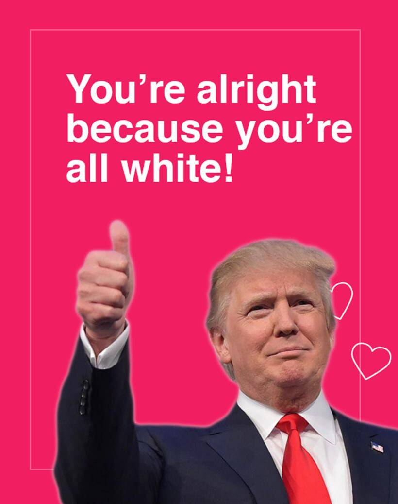 PHOTOS These Donald Trump Valentines Day cards are brilliant – Bad Valentines Day Card