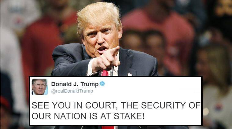 Image result for 'See you in Court'- Donald Trump tweets after losing appeal to travel ban
