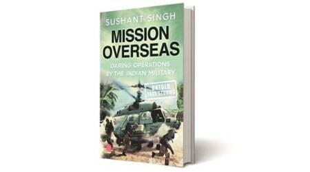 Mission Overseas, Sushant Singh, Juggernaut, books review, indian express books review