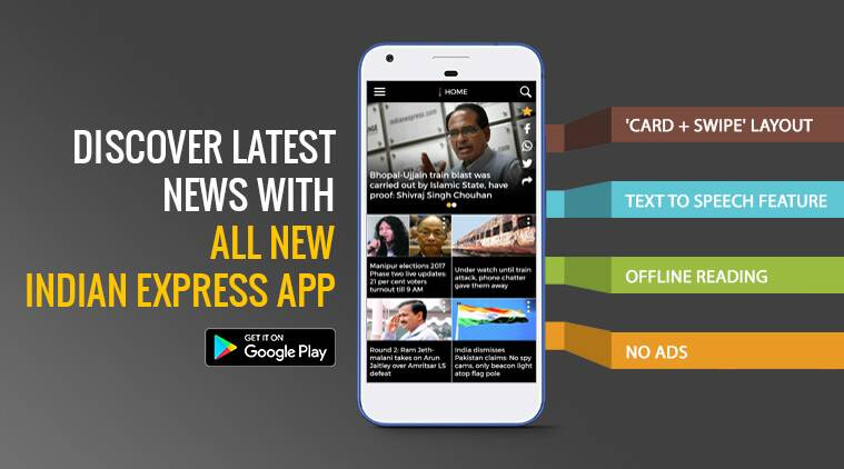 Indian Express app, IE app, new IE app, new indian express app, latest indian express app, india news app, indian news app, indian express news