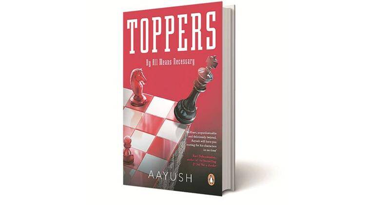 Toppers, Aayush, Penguin, books review, indian express books review