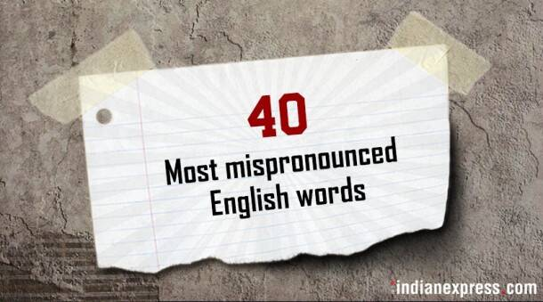 mispronounced english words, English words you have been mispronouncing, funny english words, how to pronounce, weird english words, how to pronounce english words. english vocabulary, learn english, english tutorials
