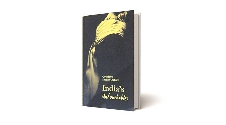 India's Untouchables, Caste Decoded, Gwendolyn Simpson Chabrier, book review