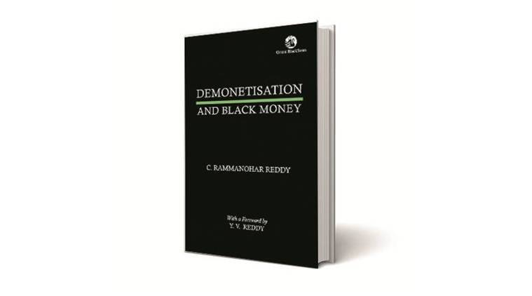 Demonetisation and Black Money, Demonetisation and Black Money book review, C. Rammanohar Reddy,