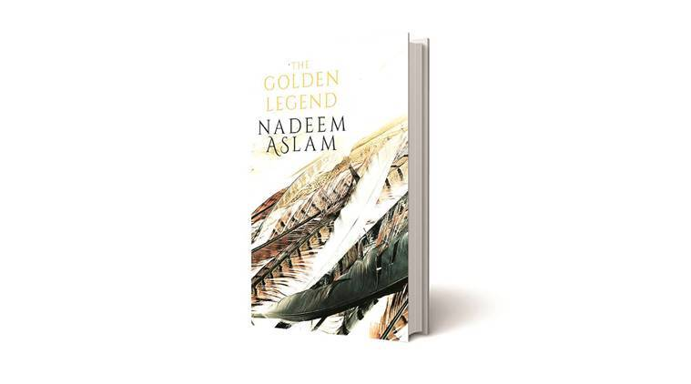 The Golden Legend, Nadeem aslam, Penguin Random House, Badami Bagh, book review, indian express