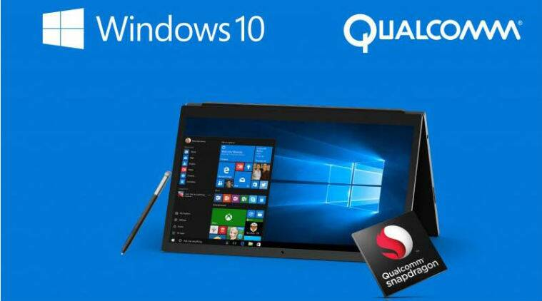 Qualcomm: ARM-Powered Windows 10 PCs will be arrive in Q4 2017
