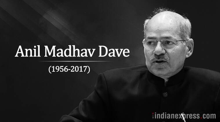 anil dave, anil dave death, environment minister anil dave, anil madhav dead, anil dave biography, anil dave work, india news, indian express news