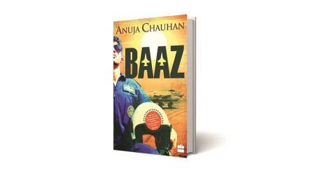 Baaz, Baaz book, Anuja Chauhan, HarperCollins, baaz synopsis, HarperCollins summary, indian express, book review