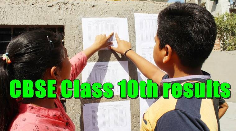 CBSE Class 10 Board results to be declared on Saturday, June 3