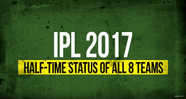 IPL 2017: Half-Time Report