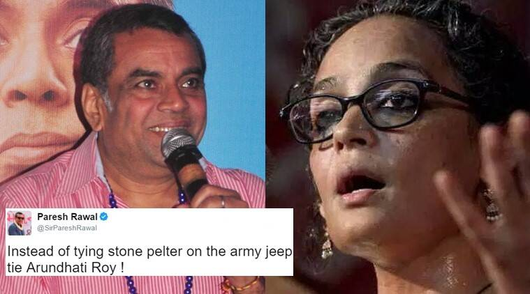 Tie Arundhati Roy to jeep instead of stone-pelter: Rawal