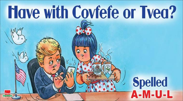 Amul's witty take on Donald Trump's new word 'covfefe' is ...