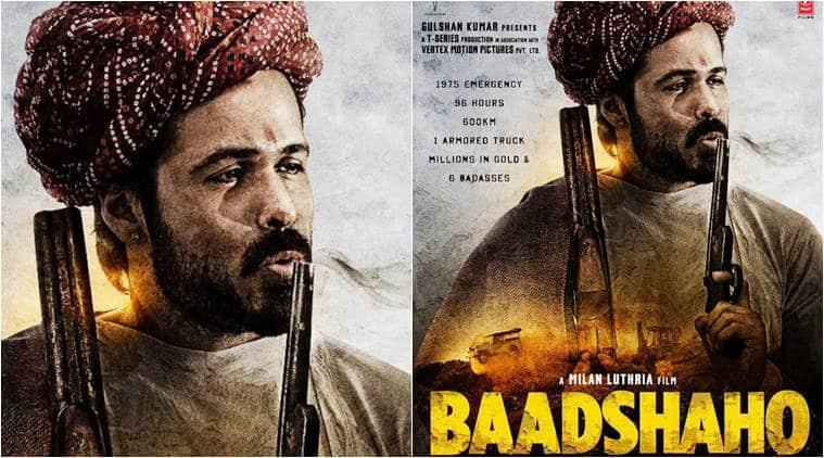 baadshaho, baadshao new poster, emraan hashmi baadshaho image