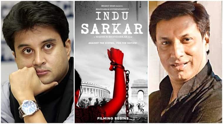 madhur bhandarkar, indu sarkar, congress, jyotiraditya scindia