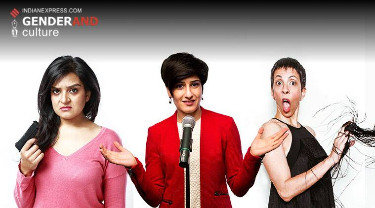 Kaneez Surka, Neeti Palta, Radhika Vaz, stand up comedy, feminism, india feminism, indian express gender series