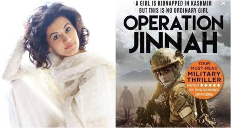Judwaa 2 actor Taapsee Pannu wants to star in the movie adaptation of Operation Jinnah