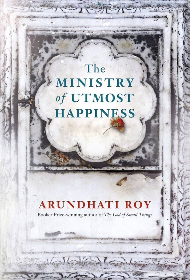 Arundhati Roy, The Ministry of Utmost Happiness, The God of Small Things