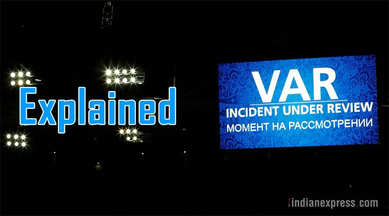var, var football, video assistance review, video referee football, var controversies, var criticism, football news, sports news, indian express