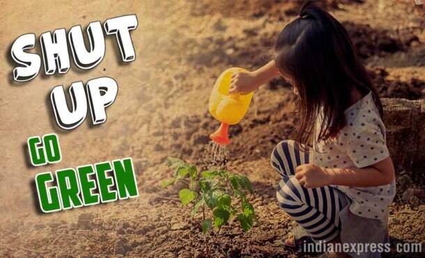 world environment day, quotes on environment, ways to protect the environment, quirky quotes on environment day, indian express, indian express news