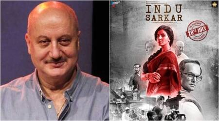 Anupam Kher on Indu Sarkar controversy: It is ridiculous and unfortunate