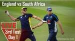 Eng vs SA Live Score 3rd Test Day 1