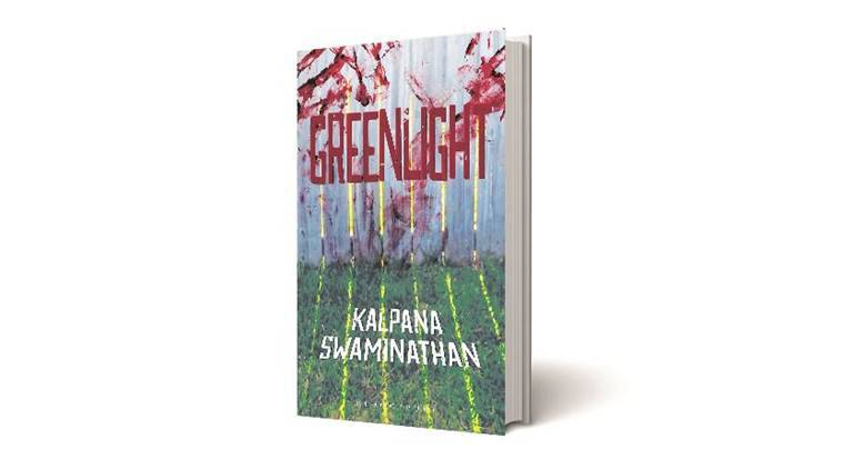 Greenlight, Kalpana Swaminathan, Greenight book review, Indian Express
